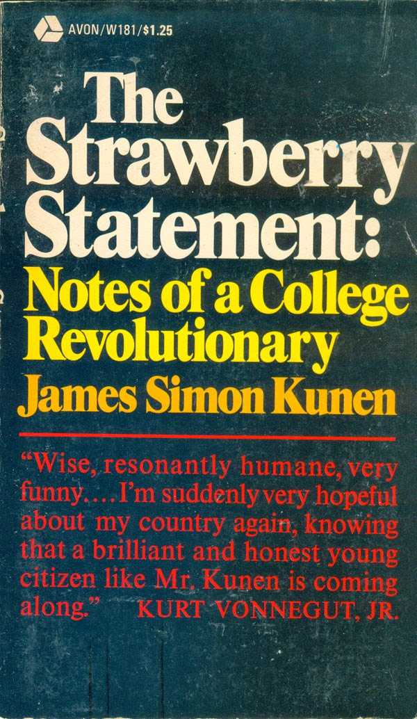 james simon kunen's the strawberry statement movie