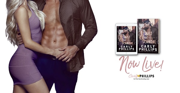 Just One Scandal by Carly Phillips Now Live!
