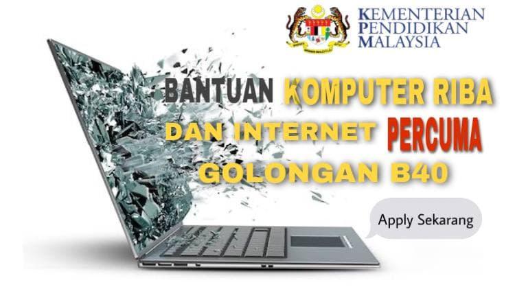Bantuan Komputer Riba & Internet PERCUMA Bagi Golongan B40