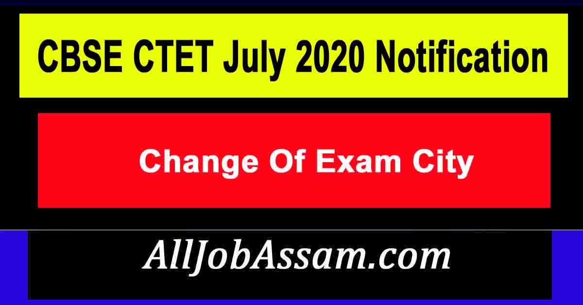 CBSE CTET July 2020 Notification