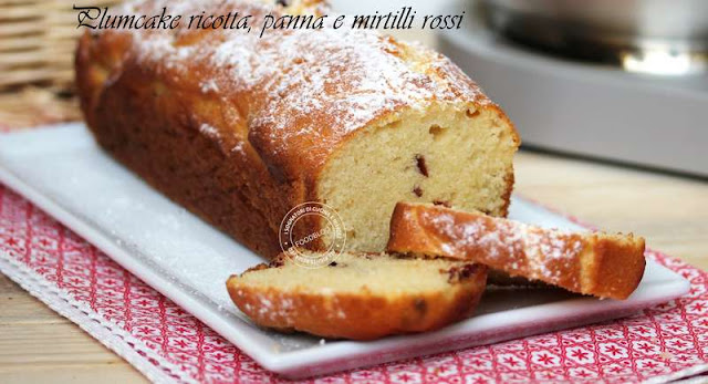 plumcake_ricotta_panna_e_mirtilli_rossi