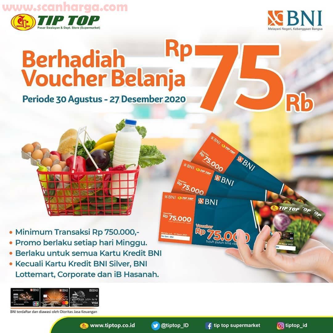 TIP TOP Promo Berhadiah Voucher Belanja Rp 75.000 dengan Kartu Kredit BNI