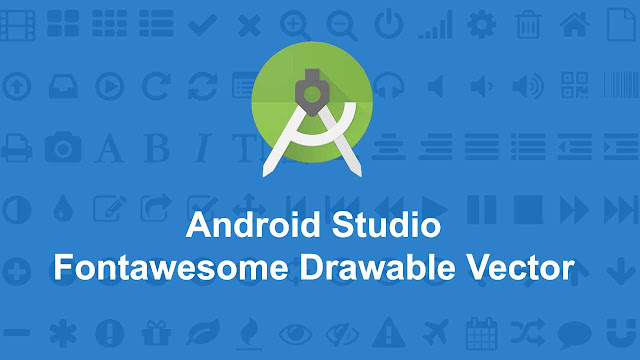 Custom Drawable Vector Font Awesome Android Studio