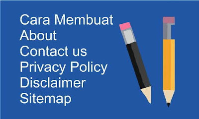 cara membuat contact us- cara membuat privacy policy, cara membuat disclaimer