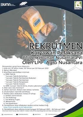 Lowongan Kerja SMK BUMN di PTPN VI Jambi Maret 2021
