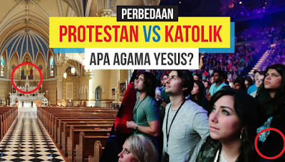 Perbedaan Kristen Protestan Dan Kristen Katolik