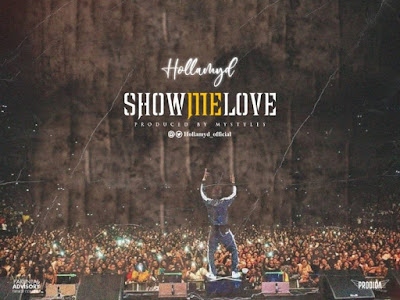 DOWNLOAD MP3: Hollamyd - Show Me Love