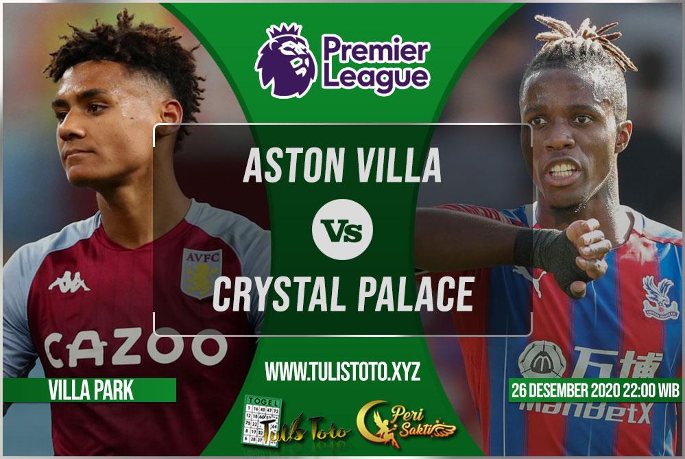 Prediksi Aston Villa vs Crystal Palace 26 Desember 2020