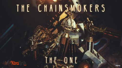 Lirik The One The Chainsmokers Terjemahan