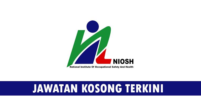 Kekosongan Terkini di Institut Keselamatan & Kesihatan Pekerjaan Negara (NIOSH)
