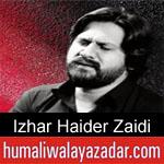 https://www.humaliwalyazadar.com/2018/09/izhar-haider-zaidi-nohay-2019.html