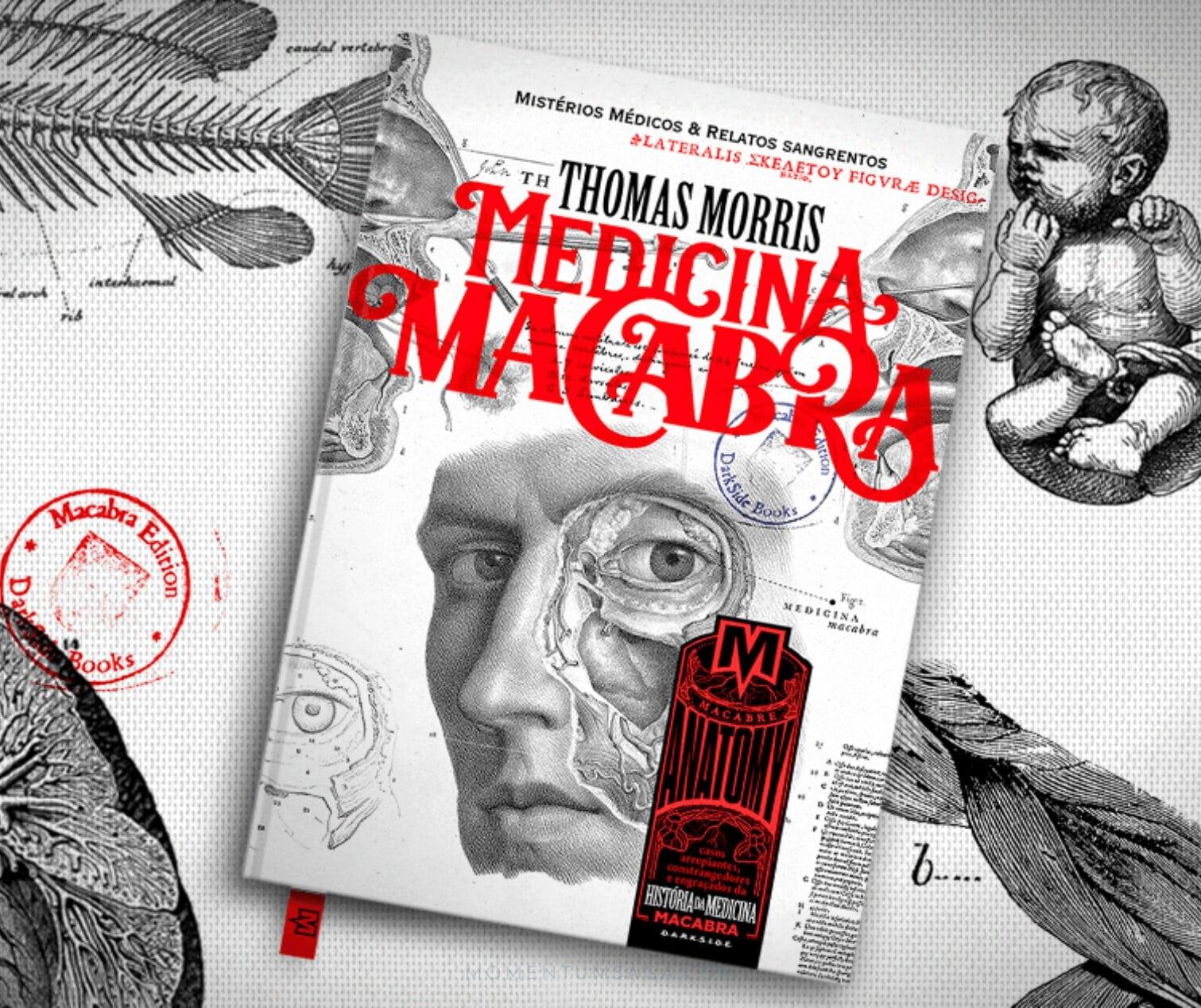 Resenha: Medicina Macabra, de Thomas Morris