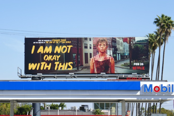 I Am Not Okay With This TV billboard