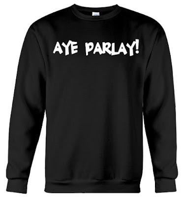 AYE PARLAY Desi Banks, AYE PARLAY Hoodie, AYE PARLAY T Shirt