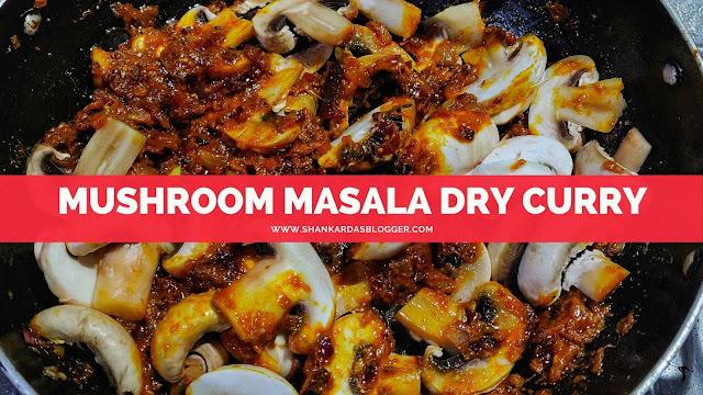 mushroom masala dry curry