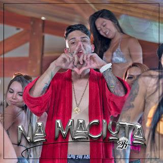 Baixar Música Na Maciota - MC 2K