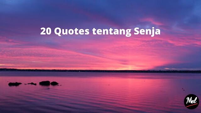 20 Quotes tentang Senja