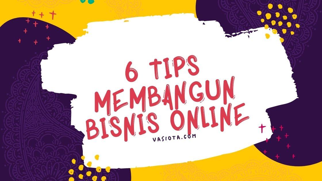 Tips Membangun Bisnis Online