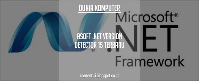 ASoft .NET Version Detector 15 Terbaru