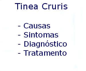 Tinea Cruris causas sintomas diagnóstico tratamento prevenção riscos complicações
