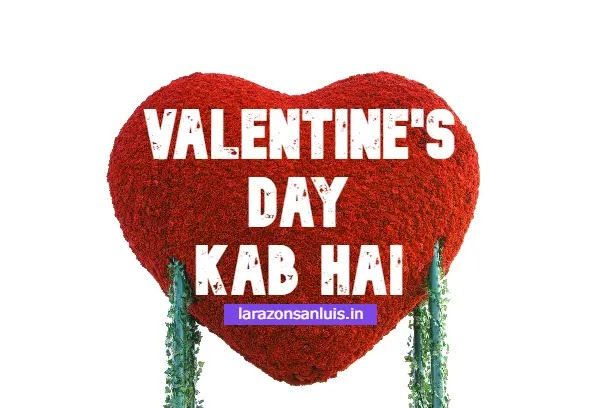 14 feb ko kya hai: valentine's day kab hai 2021
