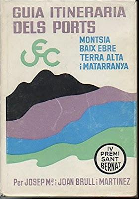 GUIA ITINERARIA DELS PORTS, MONTSIA, BAIX EBRE, TERRA ALTA , MATARRANYA, català