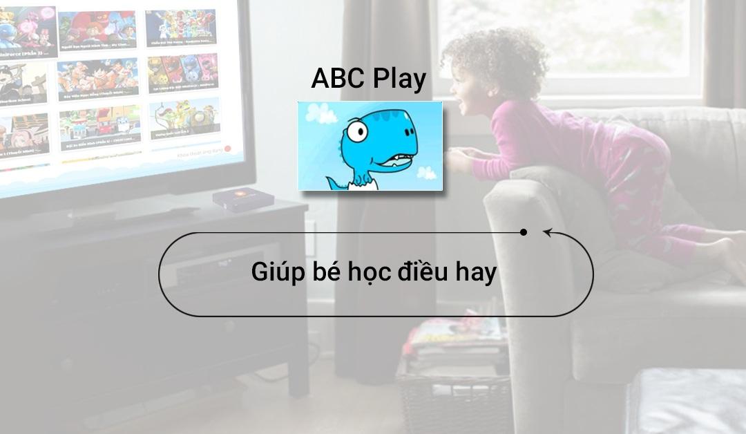 Ứng dụng học tập dành cho trẻ em ABC Play trên FPT Play BOX
