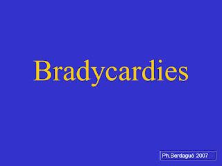 Bradycardies