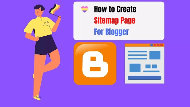 How To Create Sitemap Page in Blogger