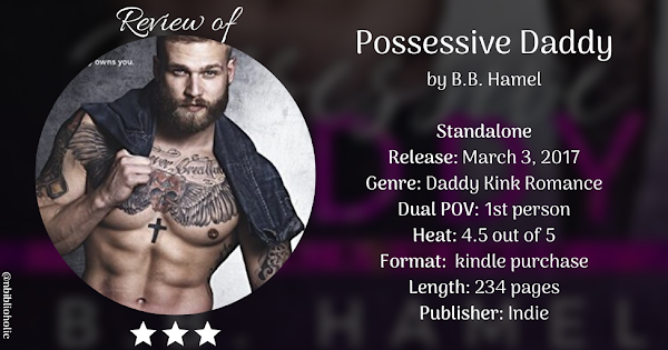 POSSESSIVE DADDY by B.B. Hamel