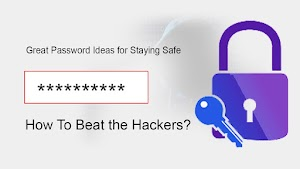5 ideas To Make The Mighty Password - How to Make a Strong Password and Beat the Hackers ?
