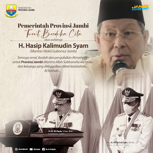 Jambi Berdukacita, Drs H Hasip Kalimuddin Syam MM Tutup Usia