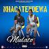 Nhacatendewa - Mulato (2019)(Kizomba)(Exclusivo)
