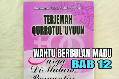 TERJEMAH KITAB QURROTUL UYUN BAB 12