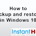 How to backup and restore in Windows 10