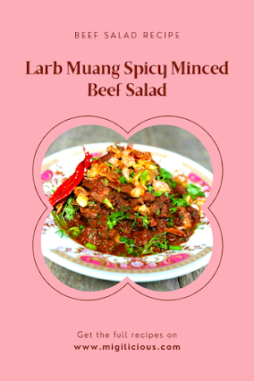 Easy Homemade Larb Muang / Spicy minced Beef salad Recipe