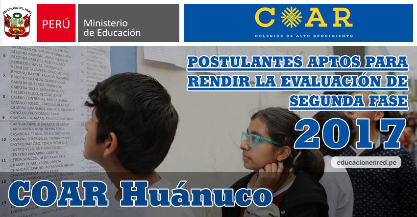 COAR Huánuco: Resultados Examen Admisión Primera Fase 2017 (15 Febrero) Lista de Ingresantes que pasan a Segunda Fase - Colegios de Alto Rendimiento - MINEDU - www.drehuanuco.gob.pe