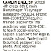 Camlin English School, Bangalore, Karnataka for Teachers for various subjects