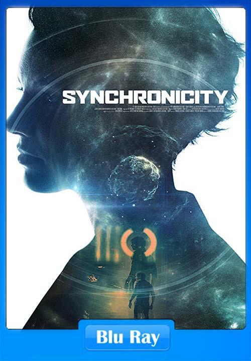 Synchronicity 2015 720p BRRip | 480p 300MB | 100MB HEVC Poster