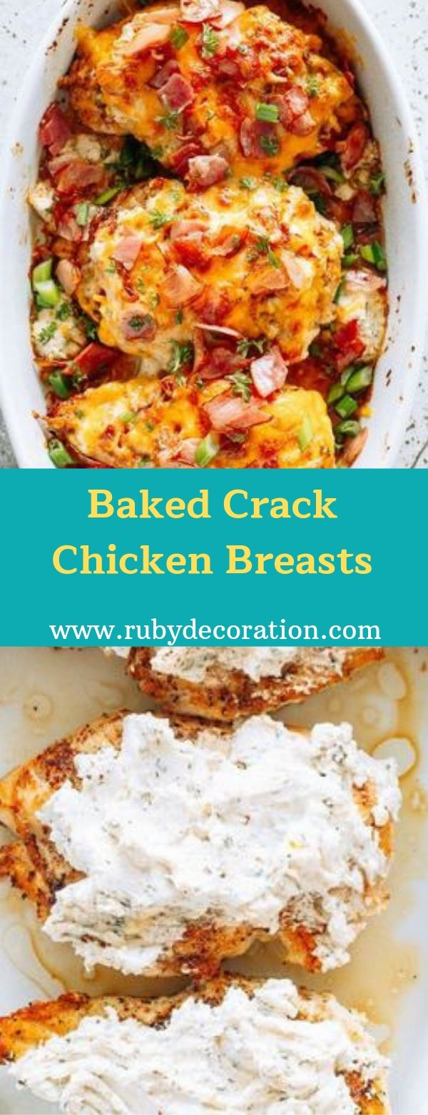 Baked Crack Chicken Breasts