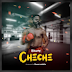 Exclusive Audio | B Gway - Cheche (New Music Mp3)