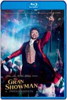 El Gran Showman (2017) HD 720p Latino