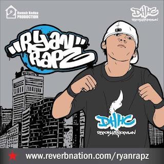 Kumpulan Lirik Lagu Ryan Rapz