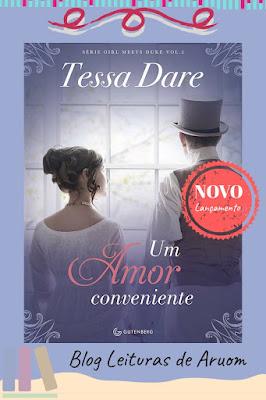 LANÇAMENTO: Um amor conveniente - Tessa Dare