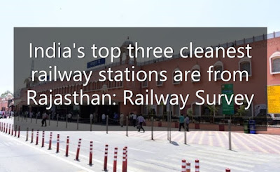 India's top three cleanest railway stations are from Rajasthan: Railway Survey