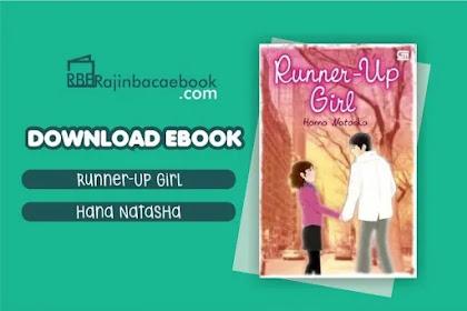 Download Novel Runner-Up Girl by Hana Natasha Pdf