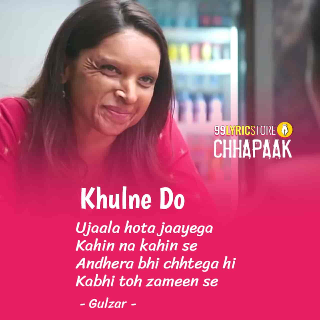 Khulne Do Song Lyrics Images From Movie Chhapaak