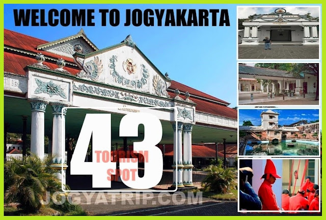 JOGJA TRIP TRAVEL TO 43 TOURISM SPOT
