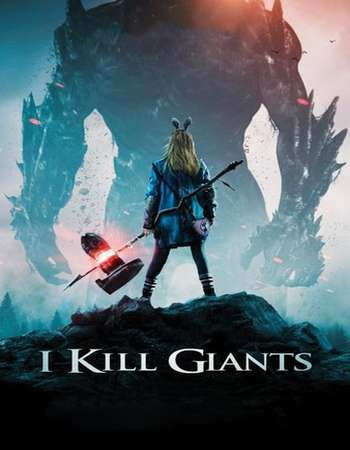 Poster Of Hollywood Film Watch Online I Kill Giants 2017 Full Movie Download Free Watch Online 300MB