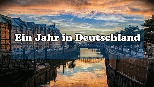 Ein Jahr in Deutschland: das Gute und das Schlechte